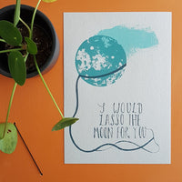 Lasso the Moon Print