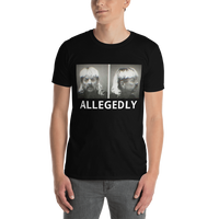 Joe exotic ALLEGEDLY Short-Sleeve Unisex T-Shirt