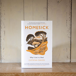 Homesick: Why I Live in a Shed by Catrina Davies