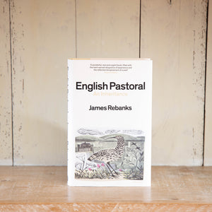English Pastoral by James Rebanks