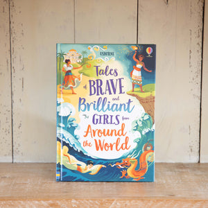 Tales of Brave & Brilliant Girls from Around the World