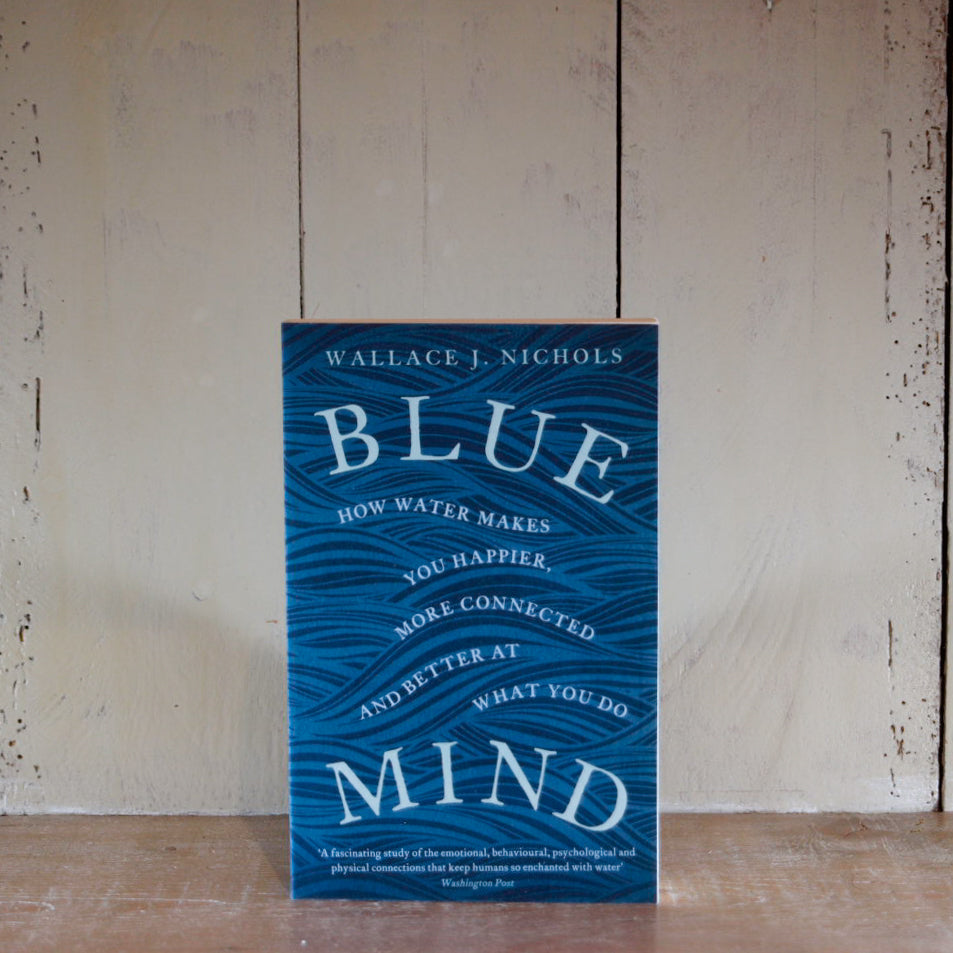 Blue Mind by Wallace J Nichols