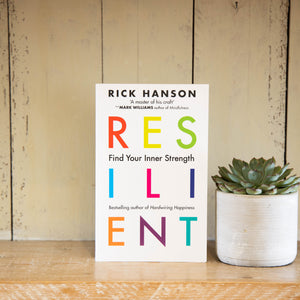 Resilient: Find Your Inner Strength by Rick Hanson