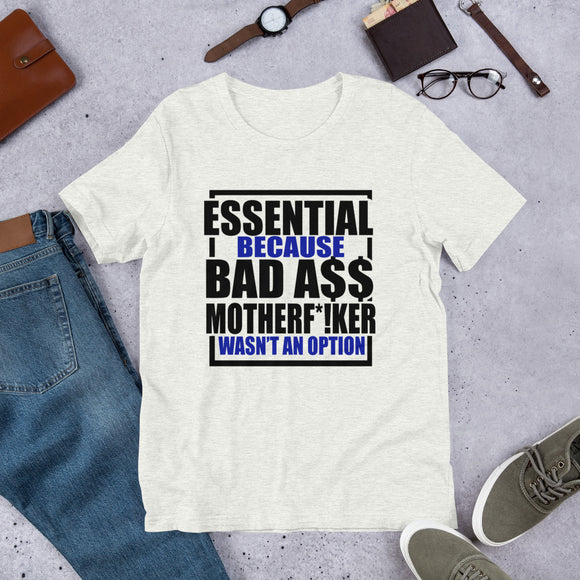 Essential Bad A$$ T-Shirt