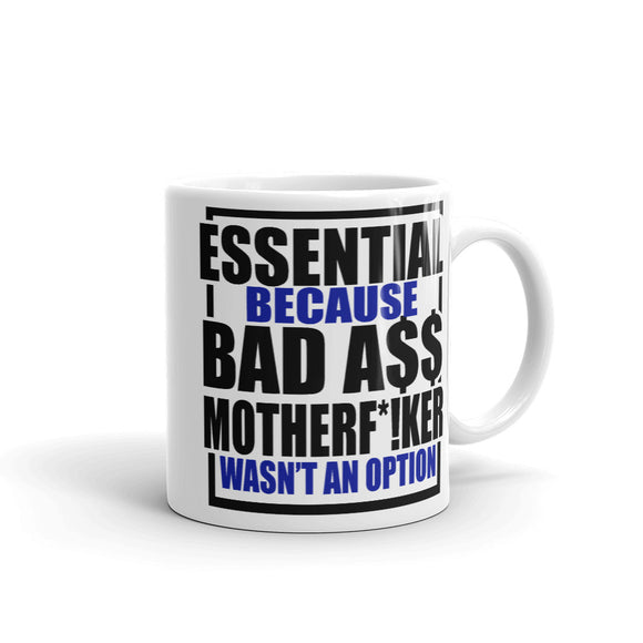 Essential Bad A$$ Mug