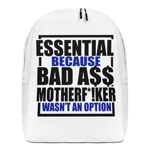 Essential Bad A$$ Backpack