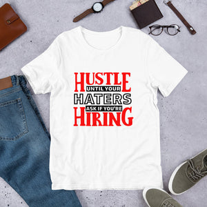 Hustle Hiring T-Shirt