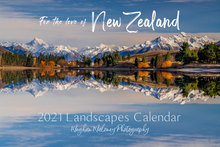 Load image into Gallery viewer, For the love of New Zealand 2021 Landscape Calendar