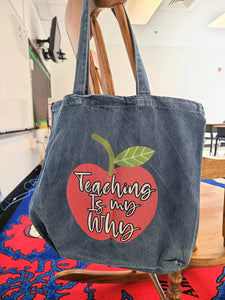 Teaching my Why tote
