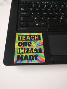 Teach One Impact Many (Color Splash)