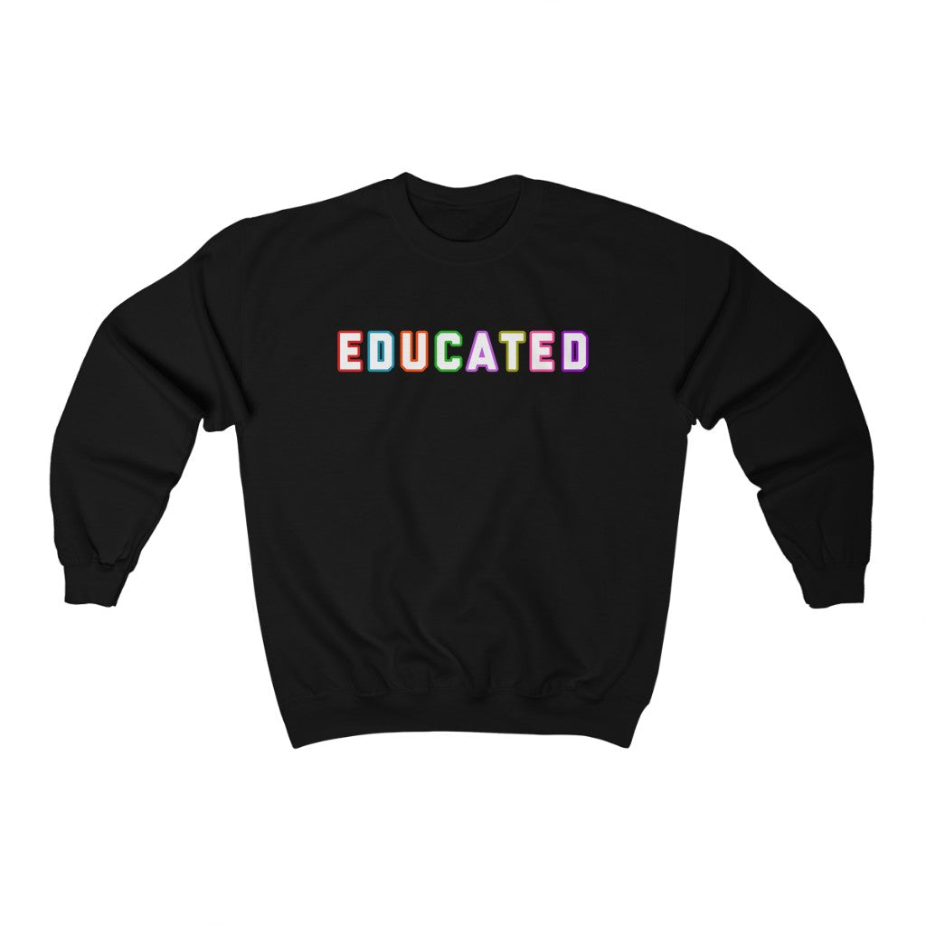 Educated Sweatshirt