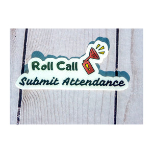 Roll Call Attendance Sticker