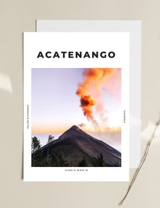 Acatenango 'Power Of The Earth' Print