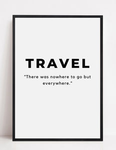 'Let's Go Everywhere' - Travel Print