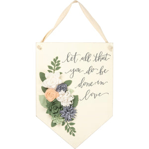 Let All You Do Be Done in Love Sign