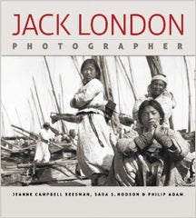 Jack London: Photographer