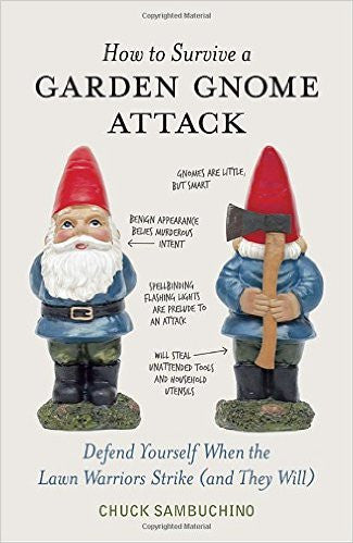 How To Survive a Gnome Attack