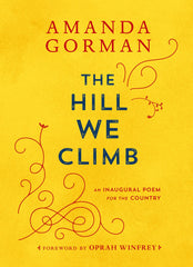 The Hill We Climb Poem Special Edition by Amanda Gorman - SOLD OUT