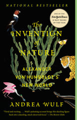 The Invention of Nature: Alexander von Humboldt's New World (paperback)