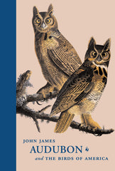 John James Audubon and The Birds of America