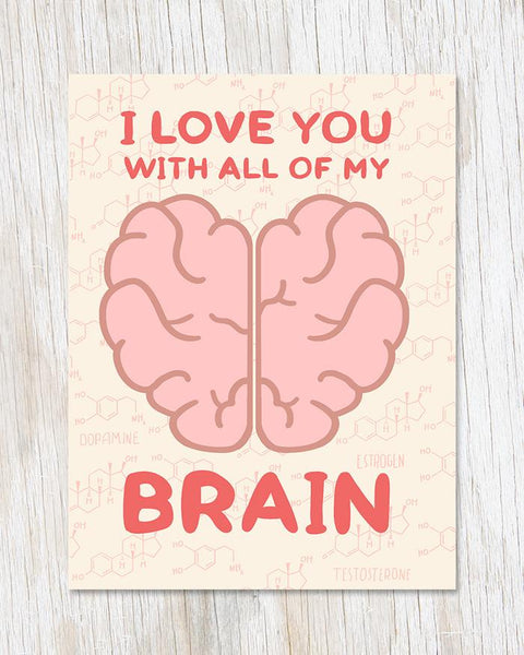 I Love You With All of My Brain Notecard
