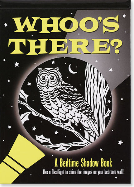 Whoo's There: A Bedtime Shadow Book