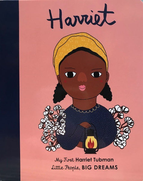 Harriet: My First Harriet Tubman