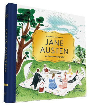 Library of Luminaries: Jane Austen, An Illustrated Biography