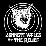 Bennett Wales & The Relief