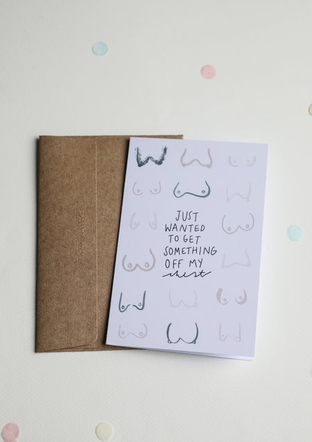 Greeting Card - Off My Chest