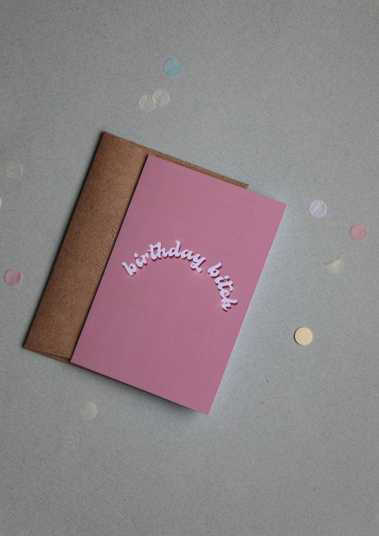 Greeting Card - Birthday B*tch