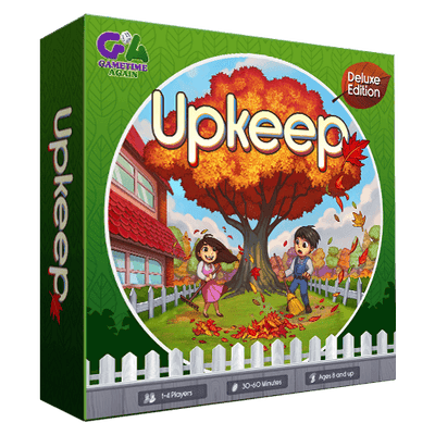 Board Games, UPKEEP DELUXE