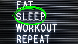 Not Achieving Your Fitness Goals?  Why Sleep Might Be the Answer