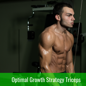 Optimal Growth Strategy Triceps