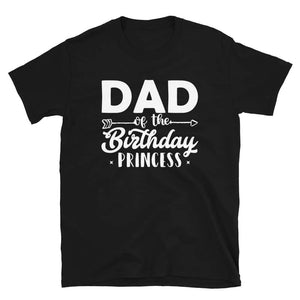 Dad Of The Birthday Princess Short-Sleeve Unisex T-Shirt -