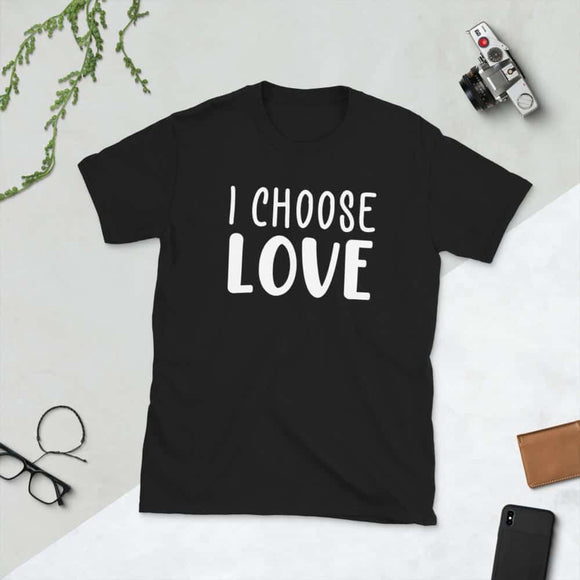 I Choose Love Short-Sleeve Unisex T-Shirt - Black / S