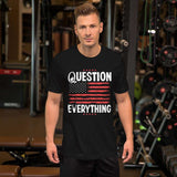 question everything Short-Sleeve Unisex T-Shirt