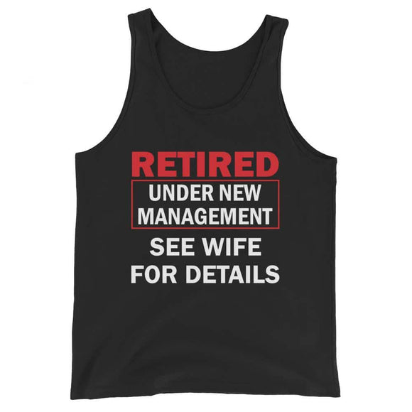 Retired Under New Management Unisex Tank Top - Black / XS