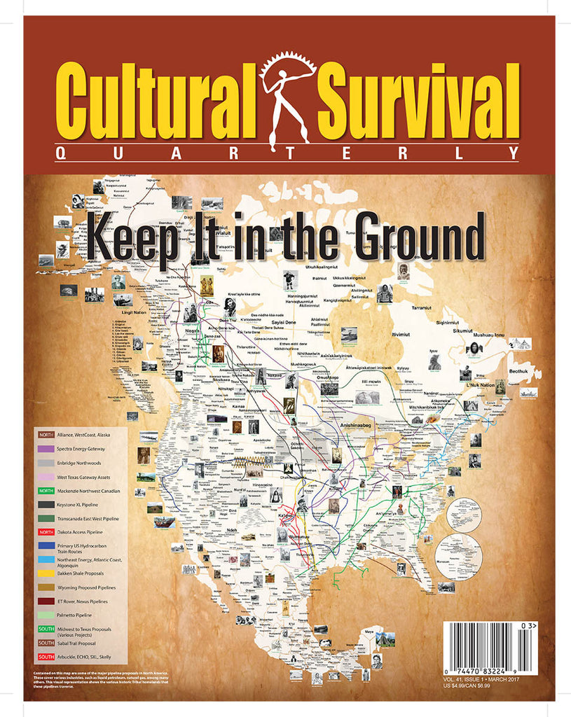 Cultural Survival Quarterly 41-1. March 2017: Keep It in the Ground