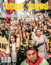 Cultural Survival Quarterly 38-4: Indigenous Rights Protect Us All