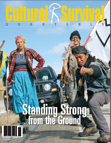 Cultural Survival Quarterly 39.2 Summer 2015: Standing Strong from the Ground