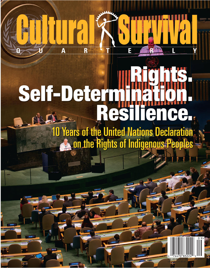 Cultural Survival Quarterly. 41-3 (September 2017). Rights. Self-Determination. Resilience.