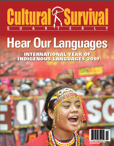 CSQ 43-1. March 2019: Hear Our Languages. International Year of Indigenous Languages