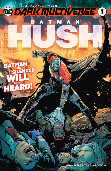 TALES FROM THE DARK MULTIVERSE BATMAN HUSH #1