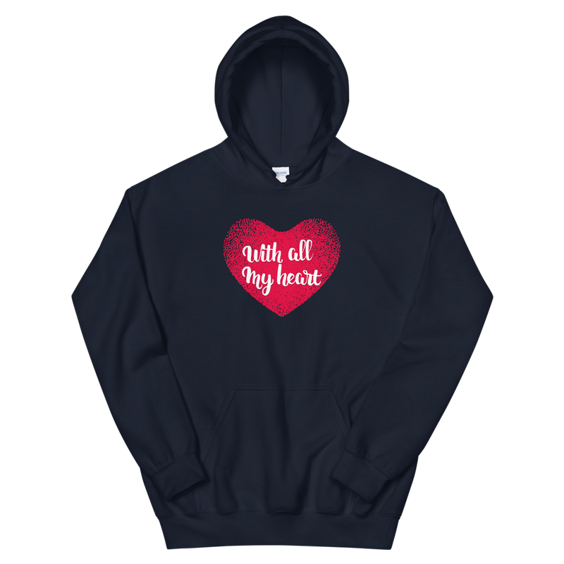 With All My Heart, Unisex Hoodie-Hoodie / Unisex-Gullebica