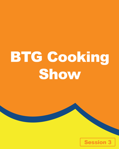 BTG Cooking Show
