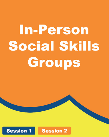 In-Person Social Skills Groups - Grades 5th - 12th
