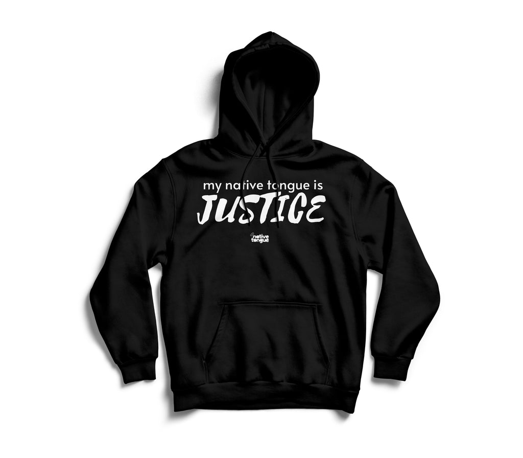 my native tongue is justice hoodie