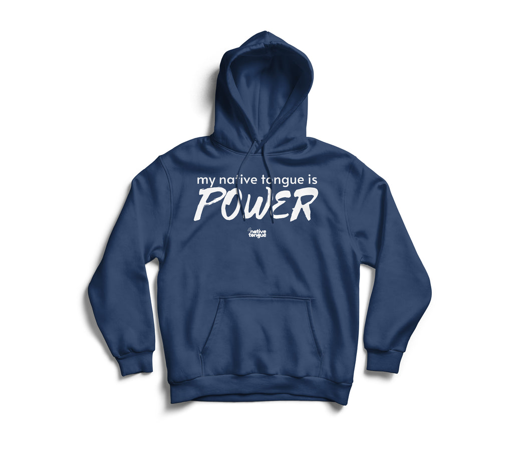 my native tongue is power hoodie