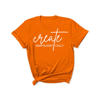 create unapologetically t-shirt
